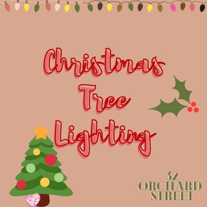 Christmas Tree Lighting| 32 OrchardStreet